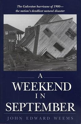 A Weekend in September By Weems, John Edward