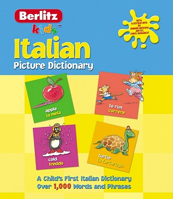 Berlitz Kid's Italian Picture Dictionary By Berlitz International, Inc.